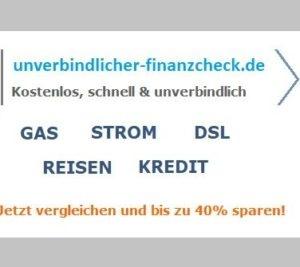 Unverbindlicher Finanzcheck, Unverbindlicher Kredit Vergleich, Unverbindlicher Strom Vergleich, Unverbindlicher Gas Vergleich,
